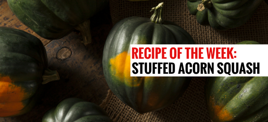 Main image for Recipe of the Week: Stuffed Acorn Squash blog post.