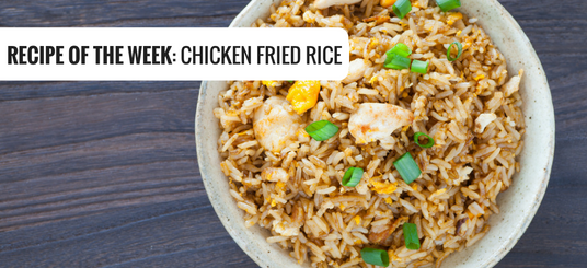 Main image for Recipe of the Week: Chicken Fried Rice blog post.
