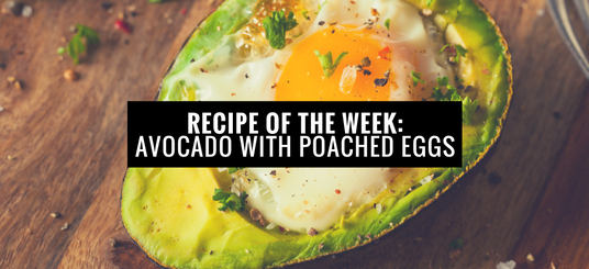 Main image for Recipe of the Week: Avocado Poached Eggs blog post.