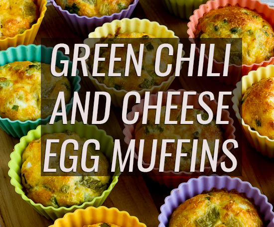 Main image for Recipe of the Week: Green Chili and Cheese Egg Muffins blog post.