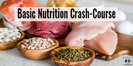 Basic Nutrition Crash-Course